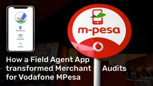 field agent app transformed vodafone mpesa